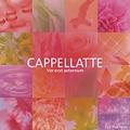 永遠につづく春/CAPPELLATTE